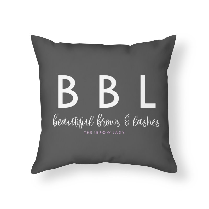 """BBL"" Home Throw Pillow by Threaded by The iBrow Lady"
