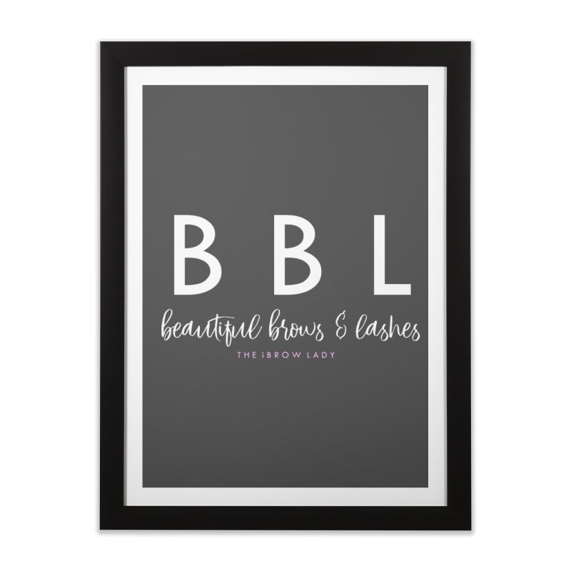 """BBL"" Home Framed Fine Art Print by Threaded by The iBrow Lady"