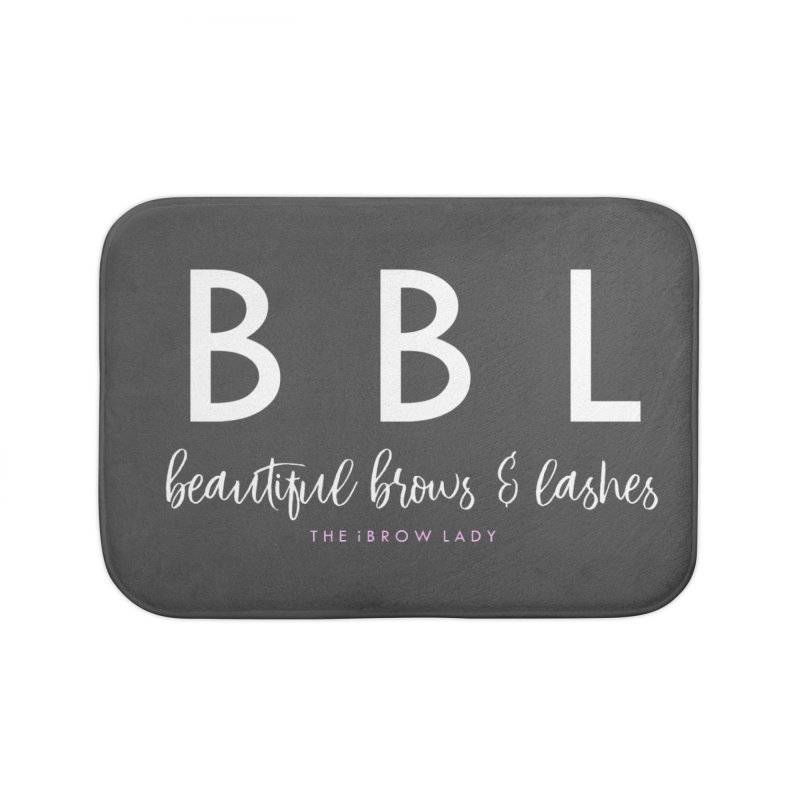 """BBL"" Home Bath Mat by Threaded by The iBrow Lady"