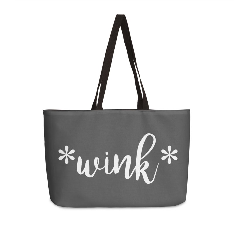 *Wink* Accessories Weekender Bag Bag by Threaded by The iBrow Lady