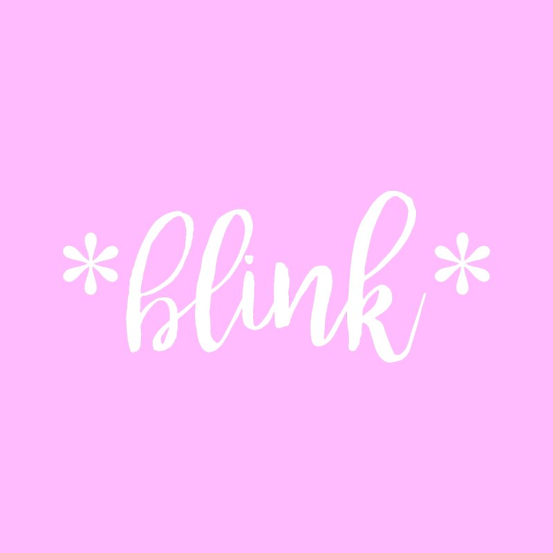 *Blink* Women's T-Shirt by Threaded by The iBrow Lady