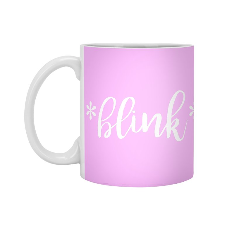 *Blink* Accessories Standard Mug by Threaded by The iBrow Lady
