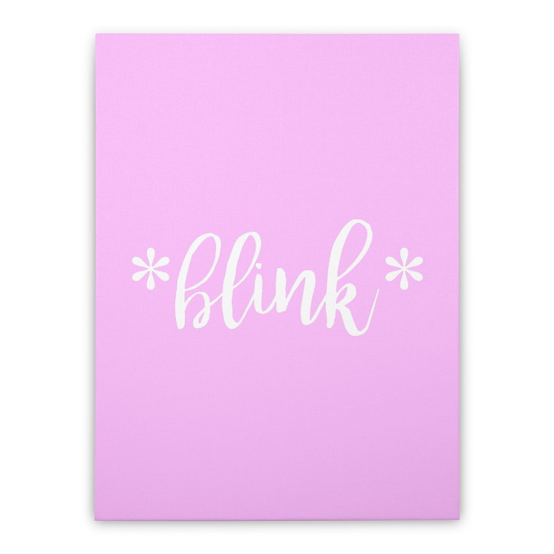*Blink* Home Stretched Canvas by Threaded by The iBrow Lady