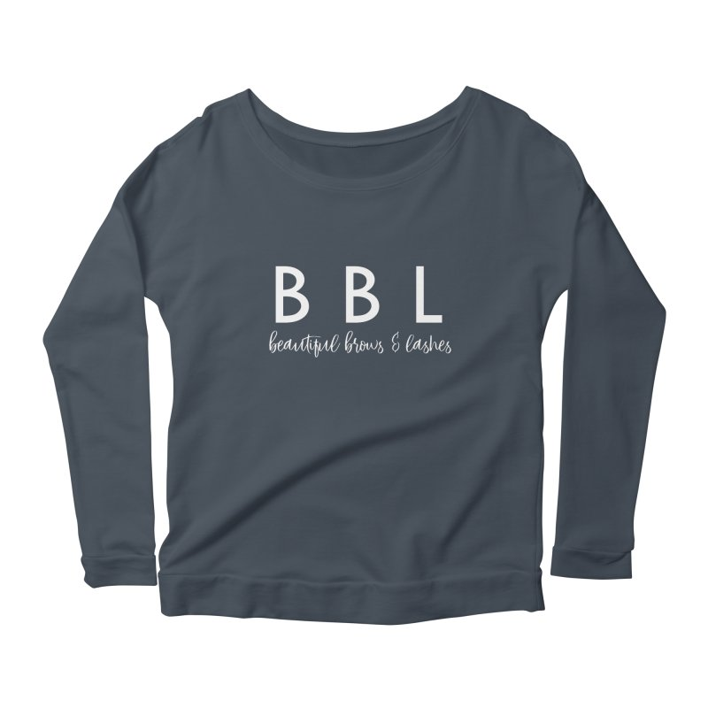 BBL Women's Scoop Neck Longsleeve T-Shirt by Threaded by The iBrow Lady