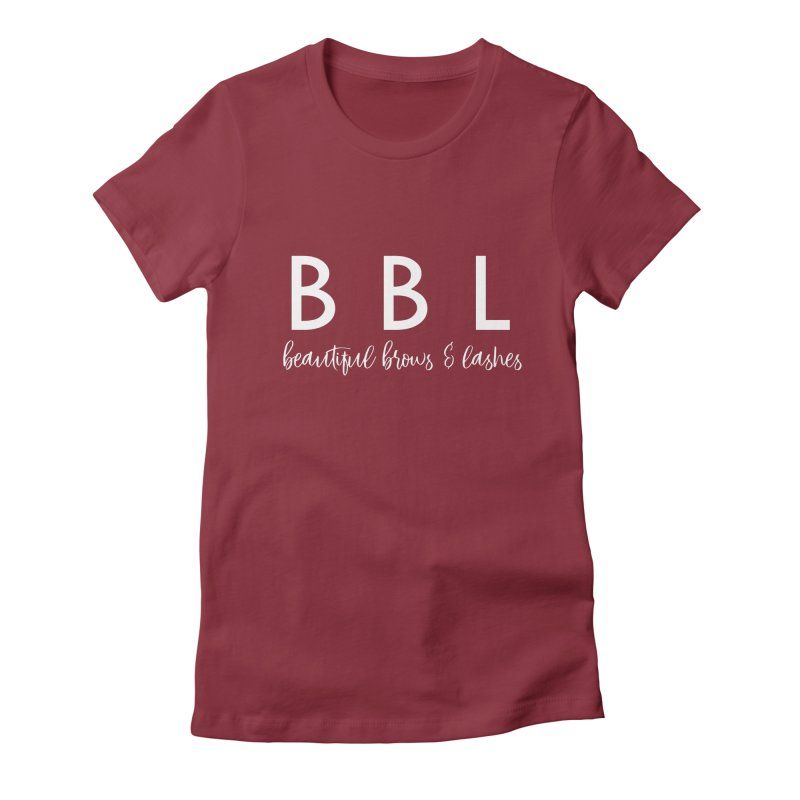 BBL Women's Fitted T-Shirt by Threaded by The iBrow Lady