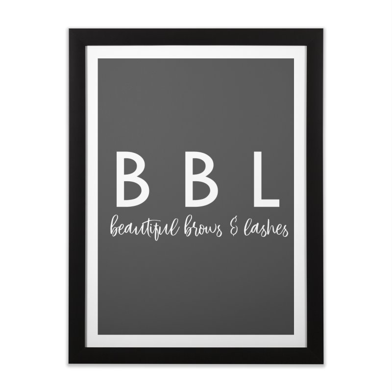 BBL Home Framed Fine Art Print by Threaded by The iBrow Lady