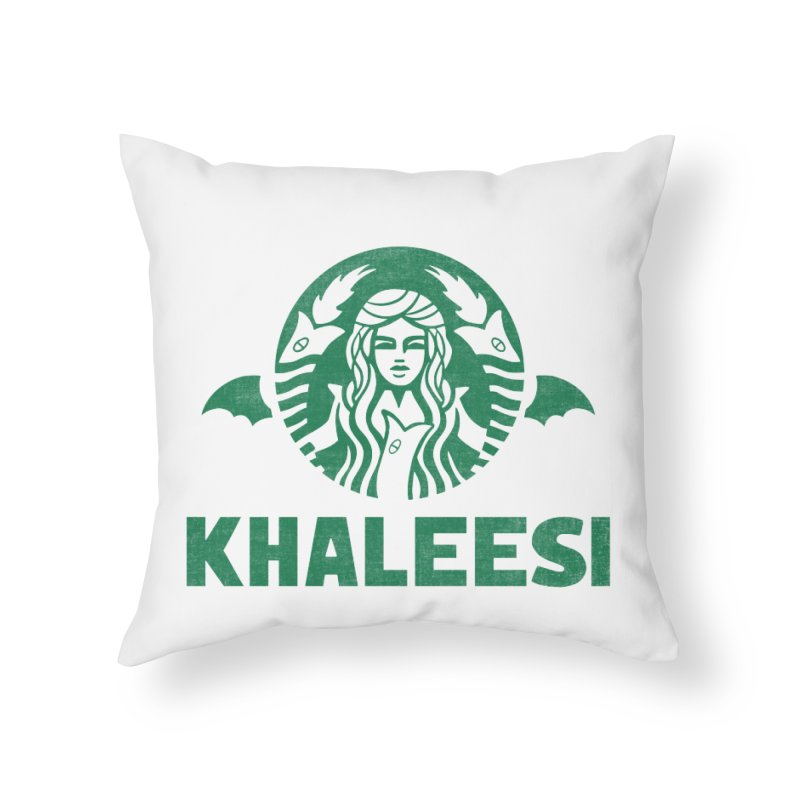 Cup of Khaleesi Home Throw Pillow by Ibyes