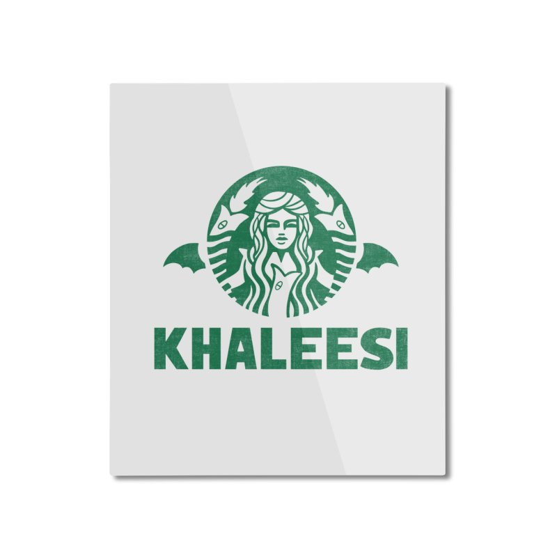 Cup of Khaleesi Home Mounted Aluminum Print by Ibyes
