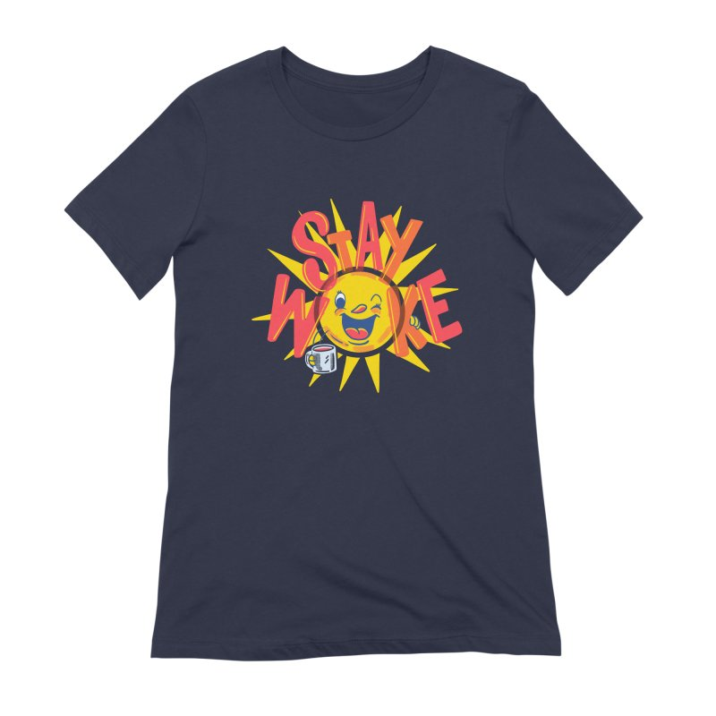 Stay Woke Women's Extra Soft T-Shirt by Ibyes