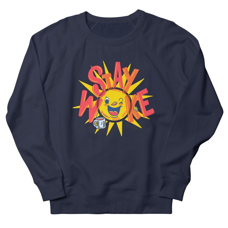 Stay Woke Men's French Terry Sweatshirt by Ibyes