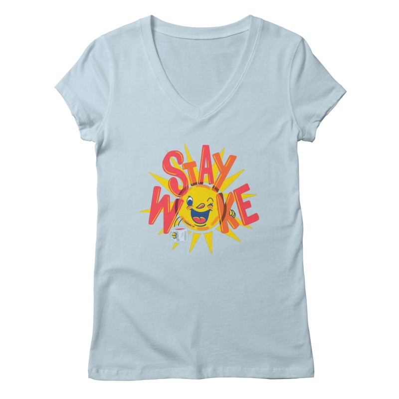 Stay Woke Women's Regular V-Neck by Ibyes