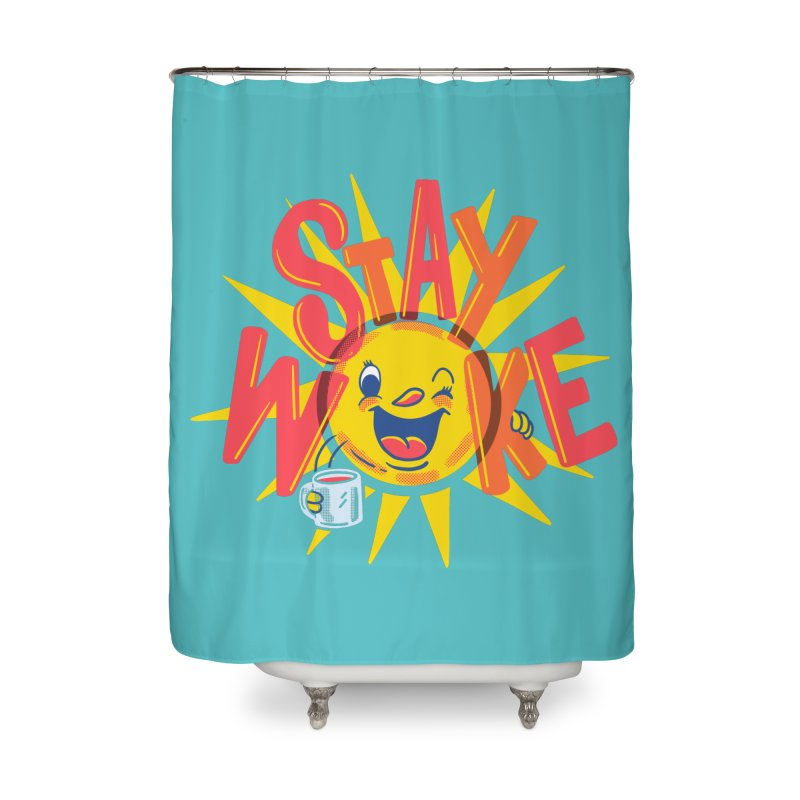 Stay Woke Home Shower Curtain by Ibyes