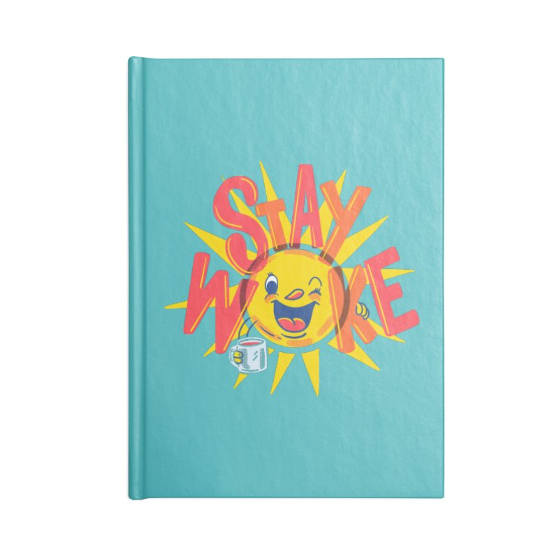 Stay Woke Accessories Blank Journal Notebook by Ibyes