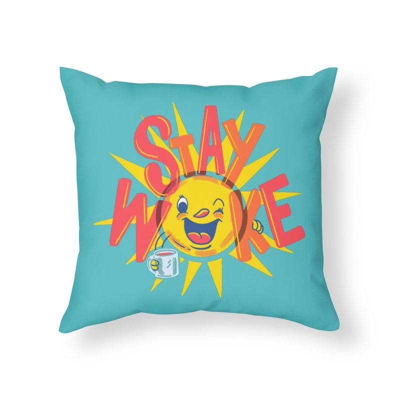 Stay Woke Home Throw Pillow by Ibyes