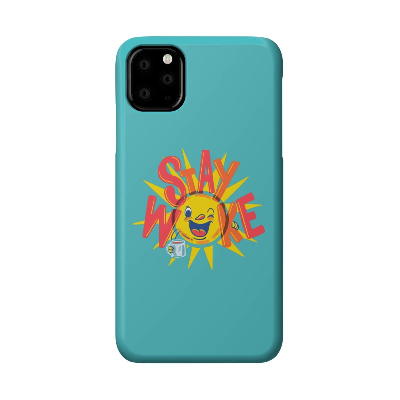 Stay Woke Accessories Phone Case by Ibyes