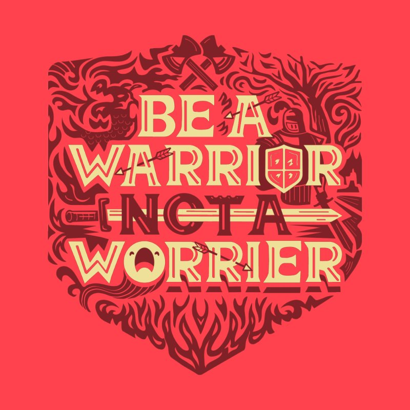 Be a Warrior Men's T-Shirt by Ibyes