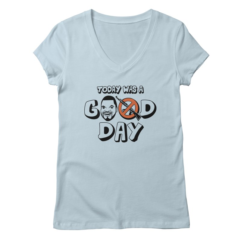 Good Day Women's V-Neck by Ibyes