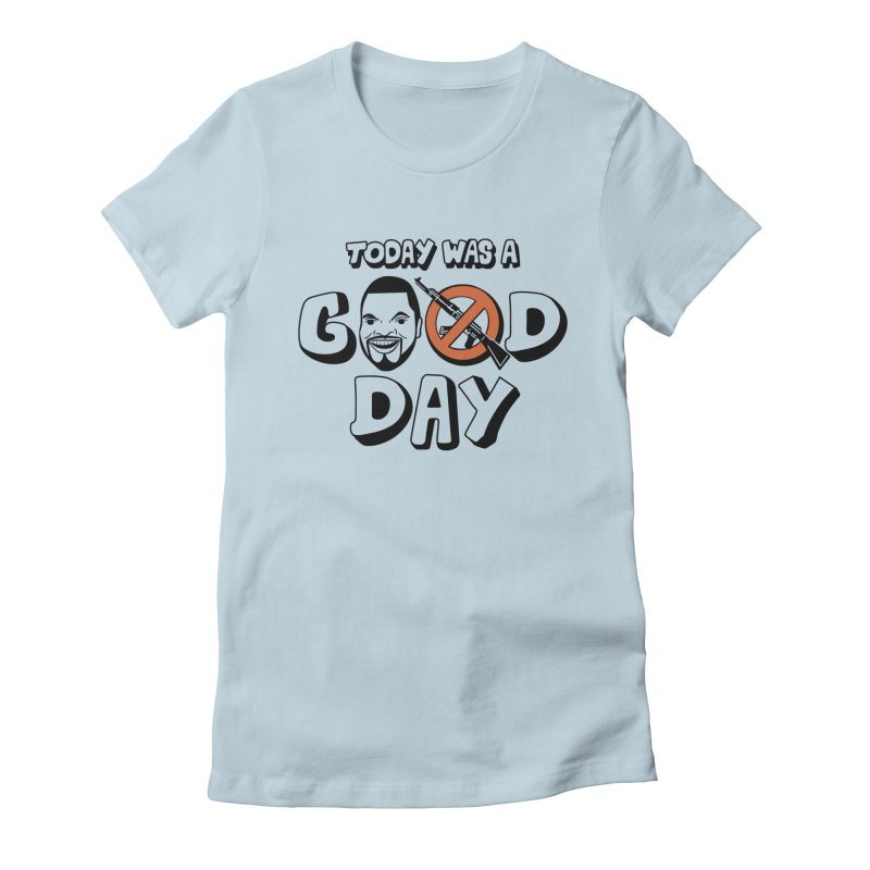 Good Day Women's T-Shirt by Ibyes