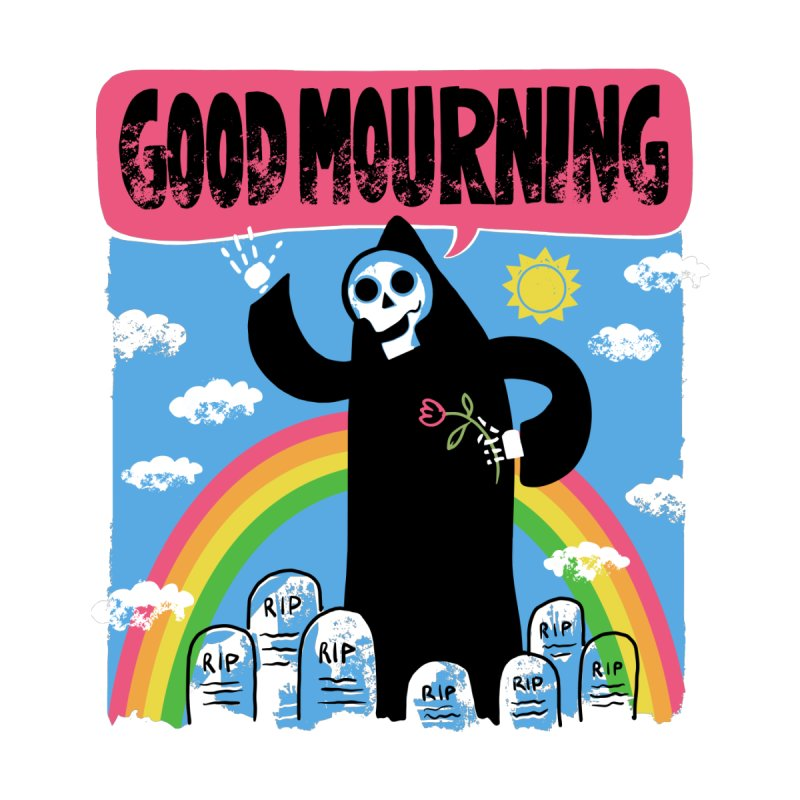 Good Mourning Women's Longsleeve T-Shirt by Ibyes