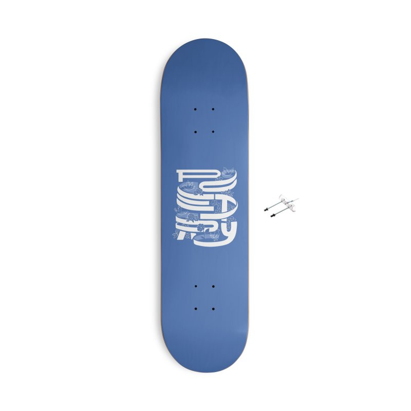 Poetry in Motion Accessories Skateboard by Ibyes