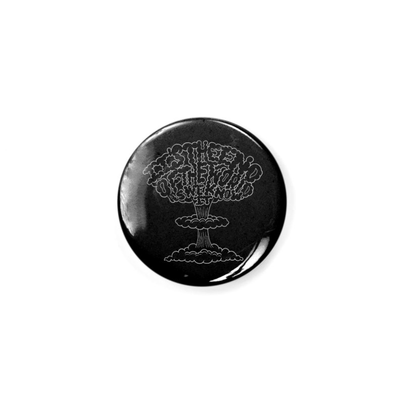 The End is Here Accessories Button by Ibyes