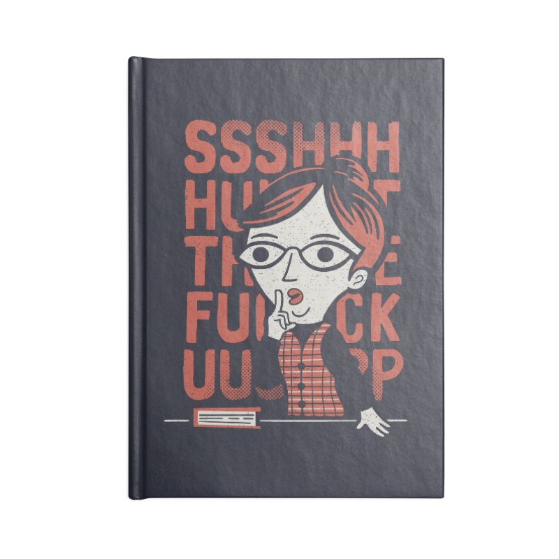STFU Accessories Notebook by Ibyes