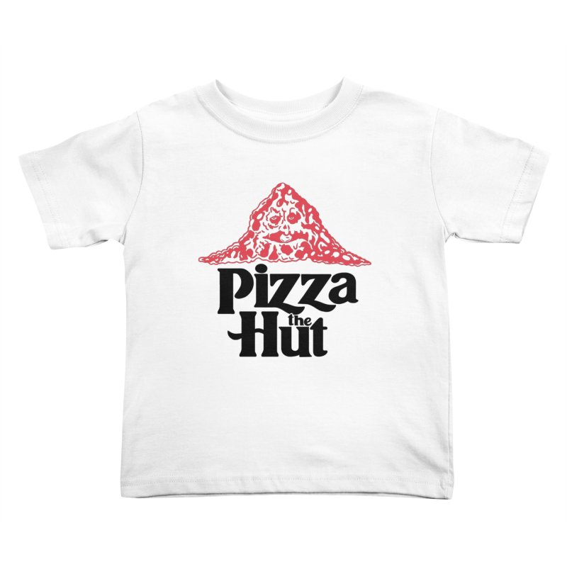 Pizza the Hut Kids Toddler T-Shirt by Ibyes