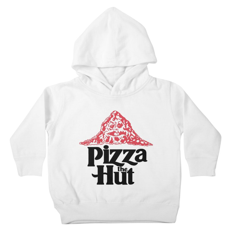 Pizza the Hut Kids Toddler Pullover Hoody by Ibyes