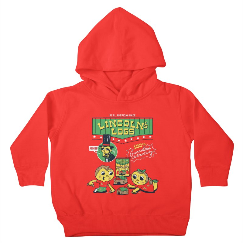 Lincoln's Logs Kids Toddler Pullover Hoody by Ibyes