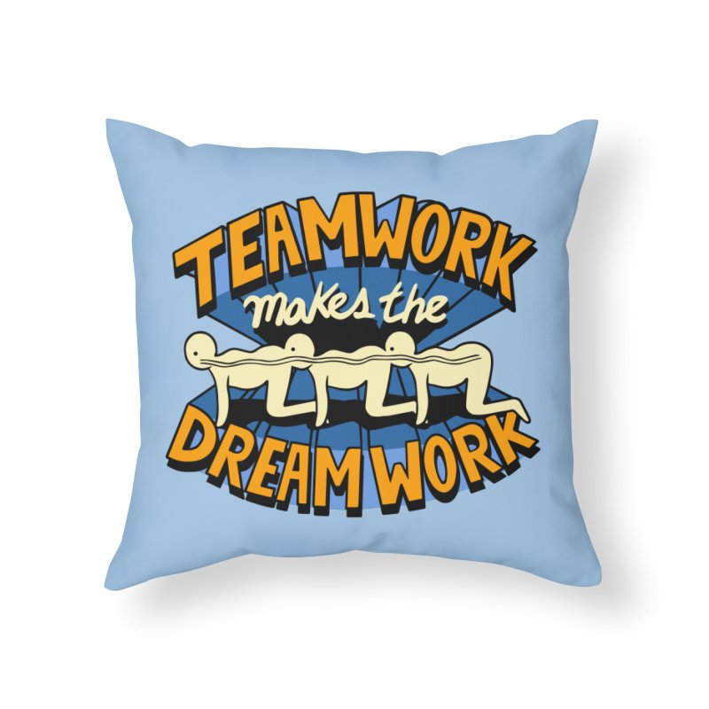 Teamwork Home Throw Pillow by Ibyes