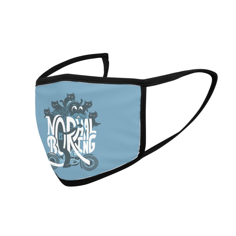 Normal is Boring Accessories Face Mask by Ibyes