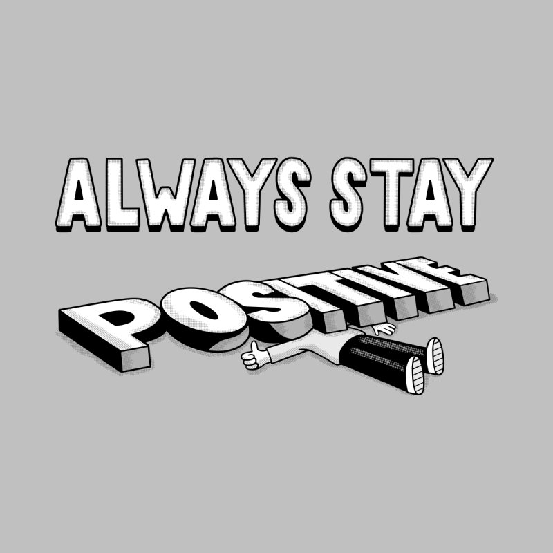 Stay Positive Accessories Magnet by Ibyes