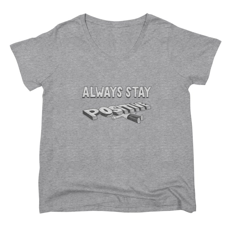 Stay Positive Women's Scoop Neck by Ibyes