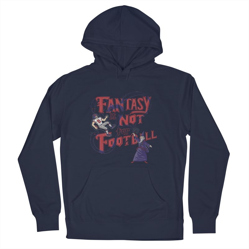Fantasy Not Football Men's Pullover Hoody by Ibyes
