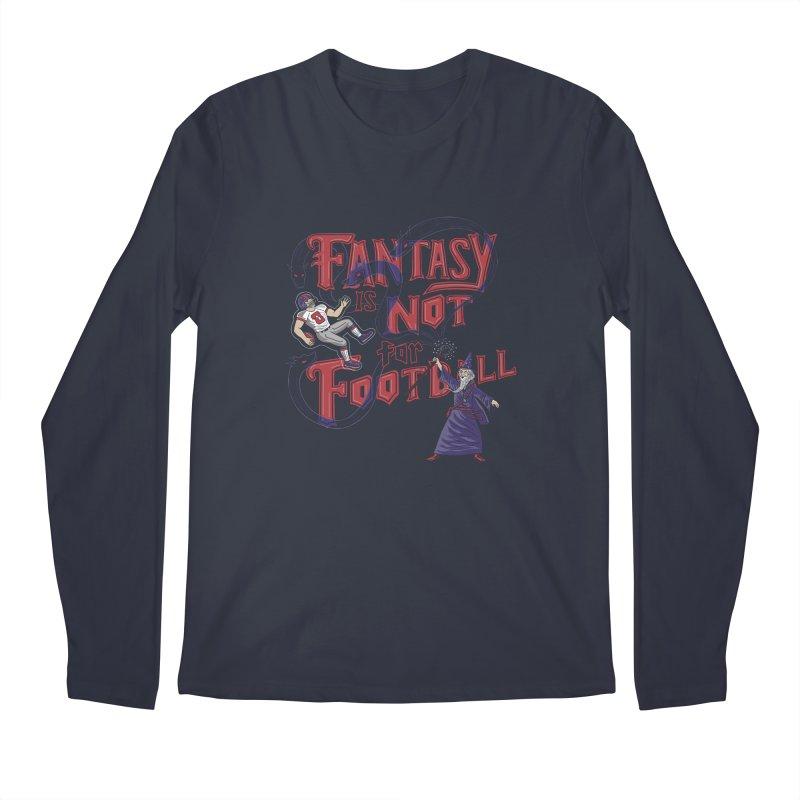 Fantasy Not Football Men's Longsleeve T-Shirt by Ibyes