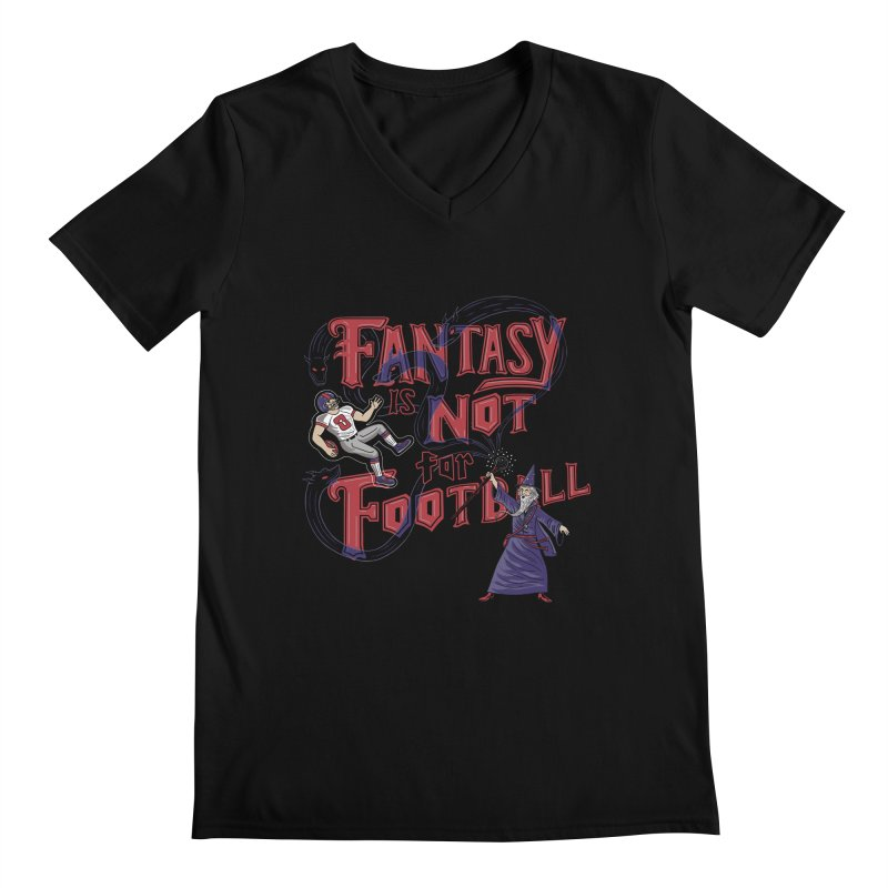 Fantasy Not Football Men's V-Neck by Ibyes