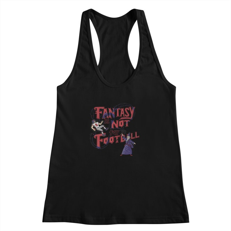 Fantasy Not Football Women's Racerback Tank by Ibyes