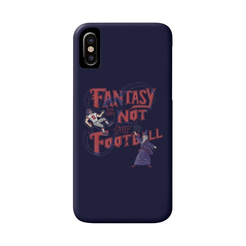 Fantasy Not Football Accessories Phone Case by Ibyes