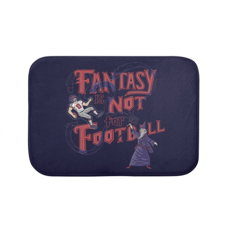 Fantasy Not Football Home Bath Mat by Ibyes