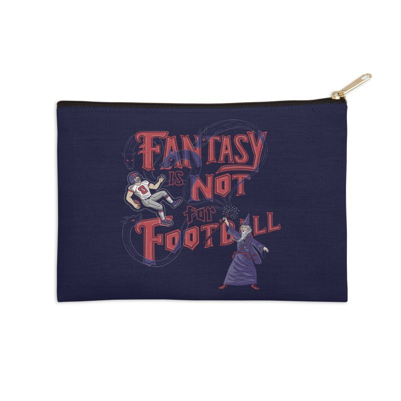 Fantasy Not Football Accessories Zip Pouch by Ibyes