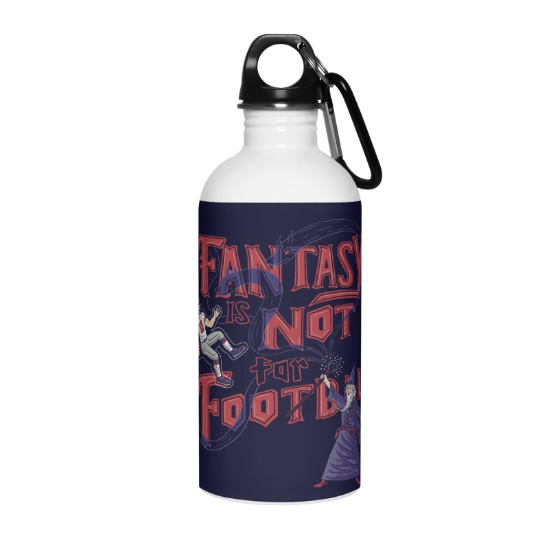 Fantasy Not Football Accessories Water Bottle by Ibyes