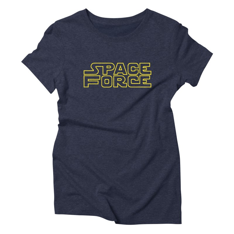 Space Force Women's Triblend T-Shirt by Ibyes