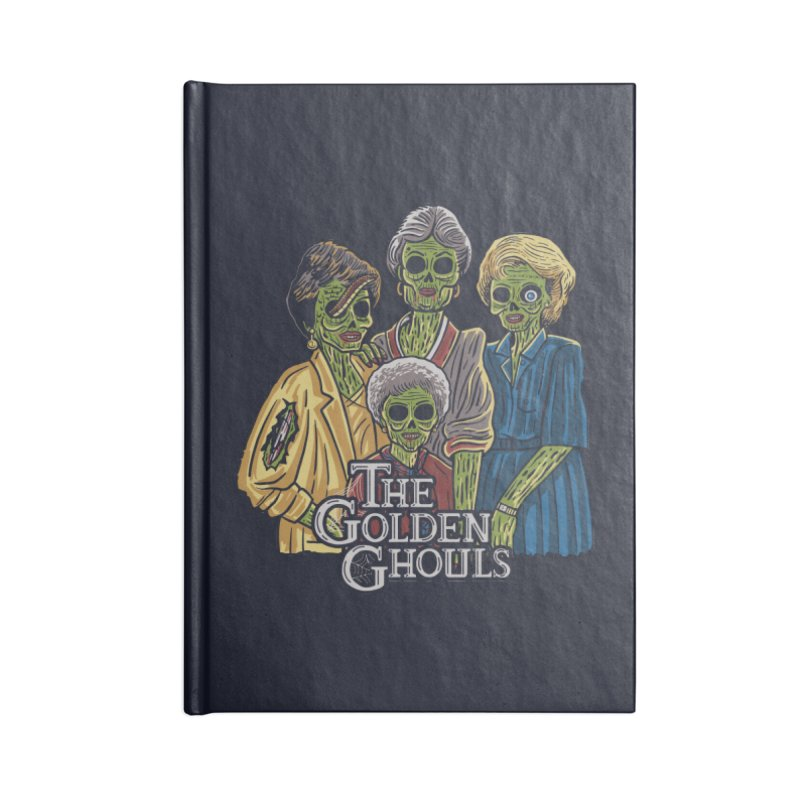 The Golden Ghouls Accessories Lined Journal Notebook by Ibyes