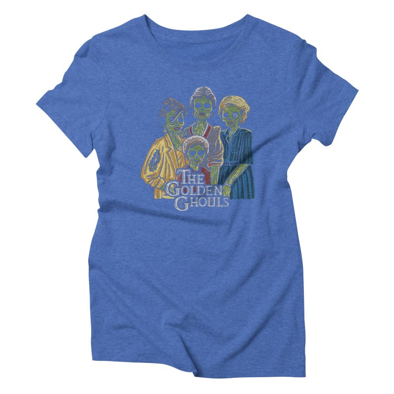 The Golden Ghouls Women's Triblend T-Shirt by Ibyes