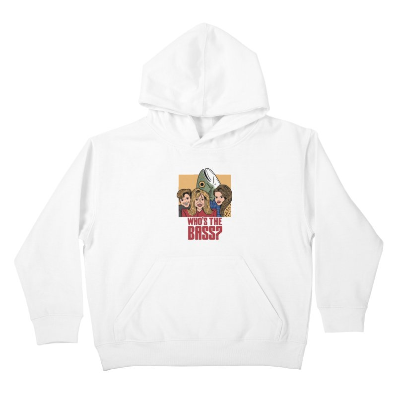 Who's The Bass? Kids Pullover Hoody by Ibyes