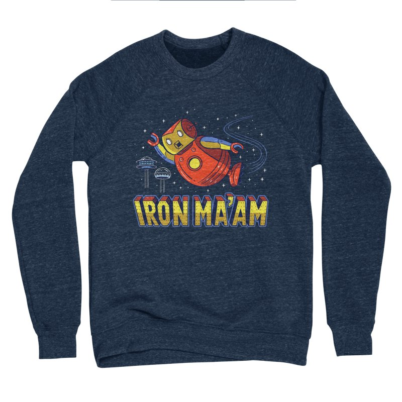 Iron Ma'am Women's Sponge Fleece Sweatshirt by Ibyes