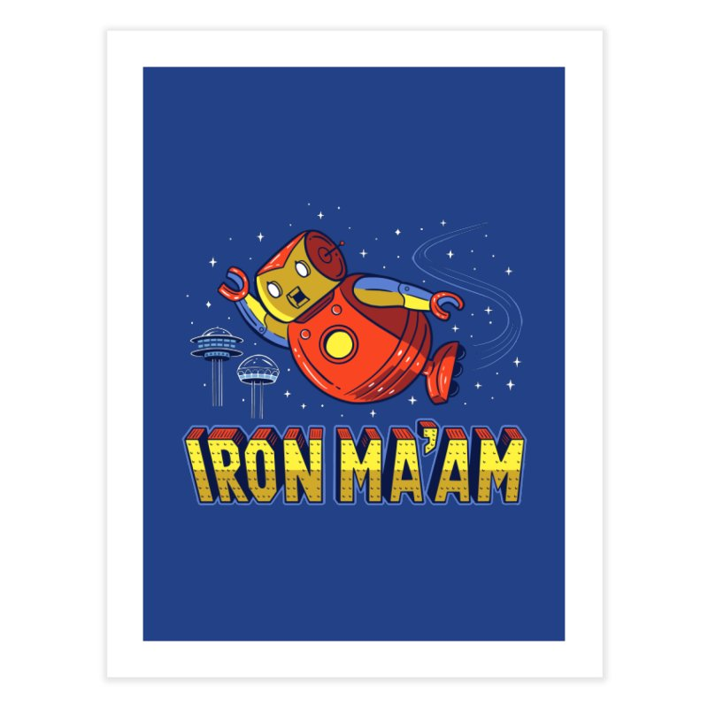 Iron Ma'am Home Fine Art Print by Ibyes