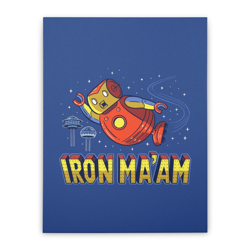 Iron Ma'am Home Stretched Canvas by Ibyes