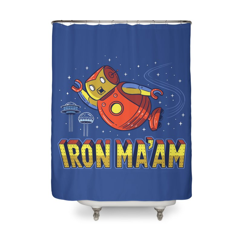 Iron Ma'am Home Shower Curtain by Ibyes