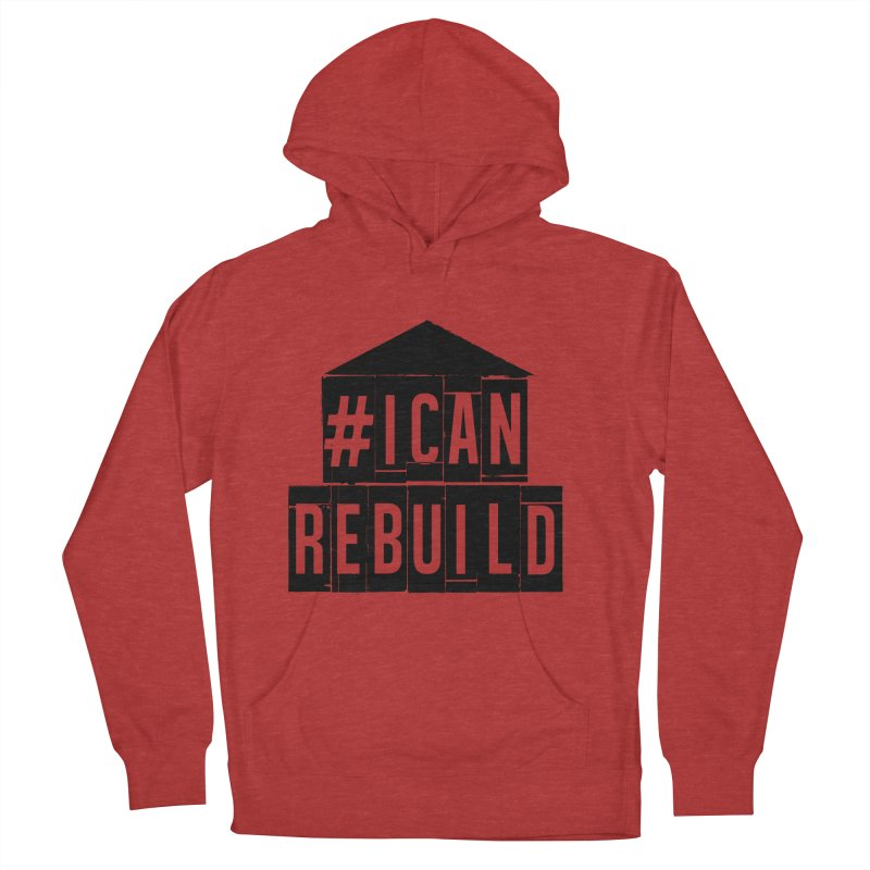 #icanrebuild Women's Pullover Hoody by #icanrebuild Merchandise